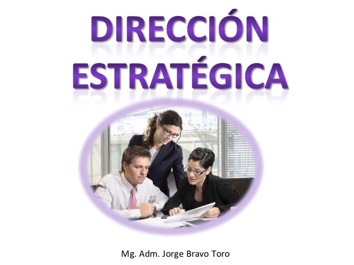 Mg. Adm. Jorge Bravo Toro