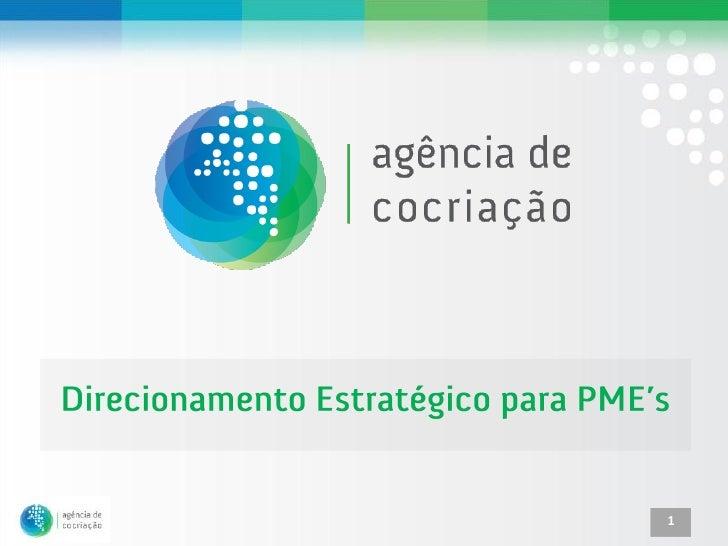 Direcionamento Estratégico para PME's