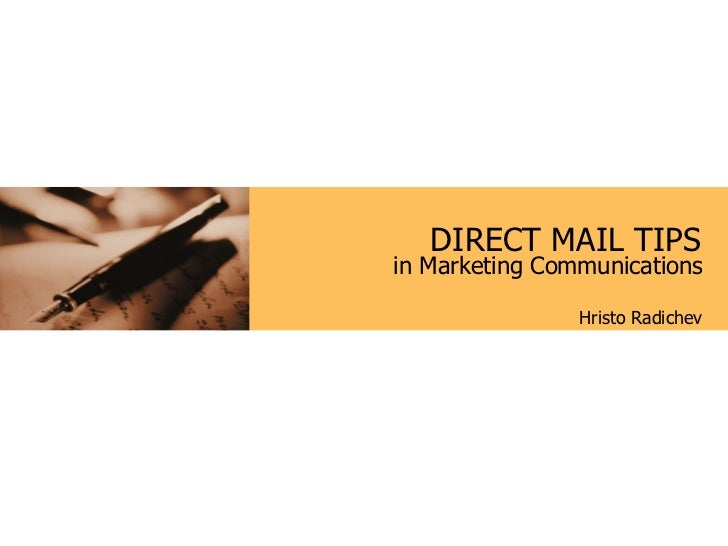 DIRECT MAIL TIPS Hristo Radichev in Marketing Communications