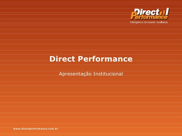 Direct Performance - Institucional