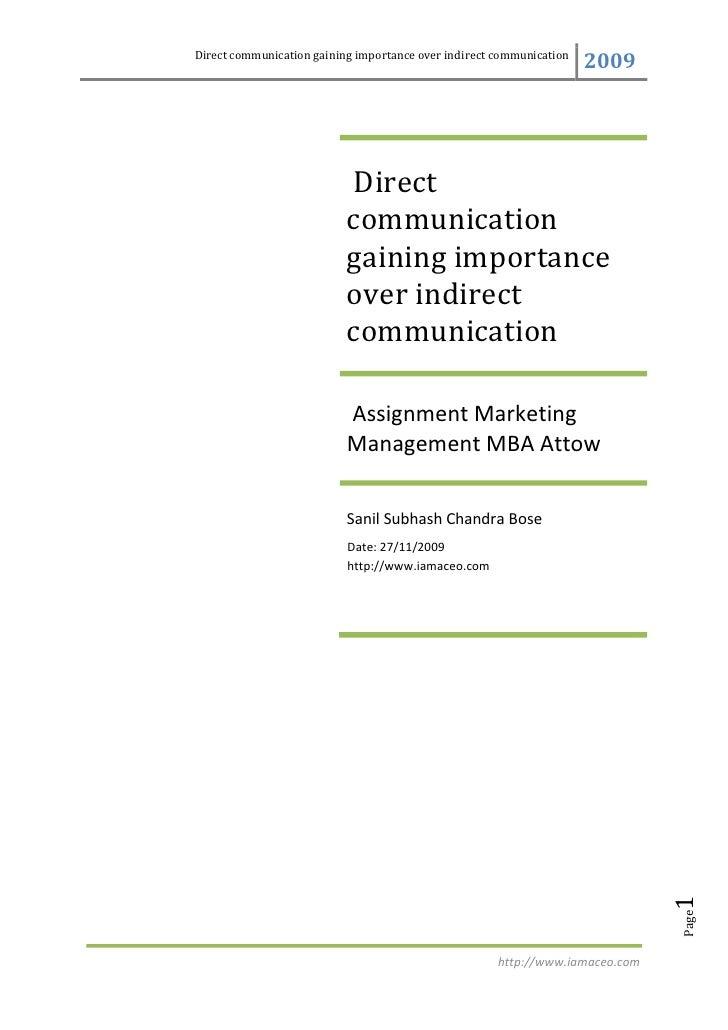 Direct communication gaining importance over indirect communication                                                       ...