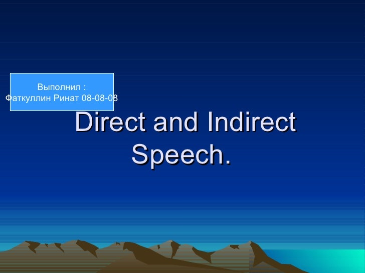 Direct and indirect speech (1)