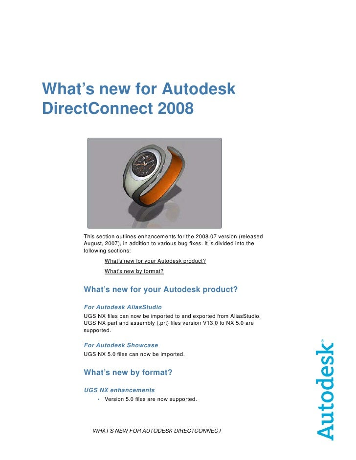 What's new for Autodesk DirectConnect 2008         This section outlines enhancements for the 2008.07 version (released   ...