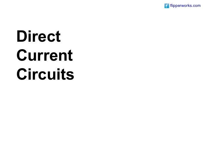 flipperworks.comDirectCurrentCircuits