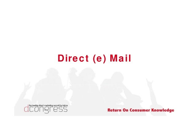 Direct (e) Mail