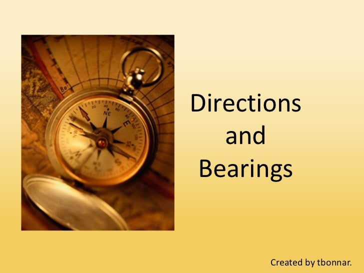 Directions   and Bearings       Created by tbonnar.