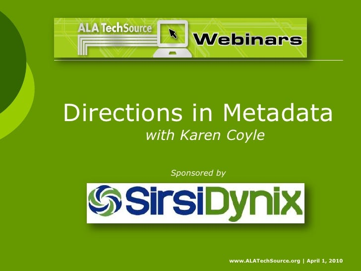 Directions In Metadata--Introductory Slides