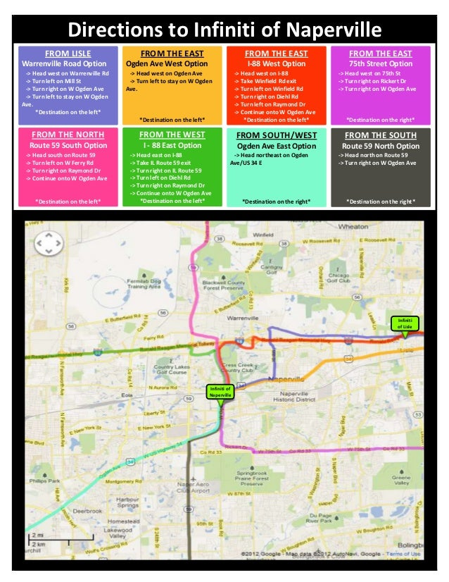 Directions to Infiniti of Naperville        FROM LISLE                      FROM THE EAST                                F...