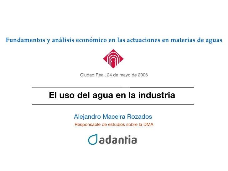 Directiva Marco del agua. Uso del agua en la industria. El caso de Galicia