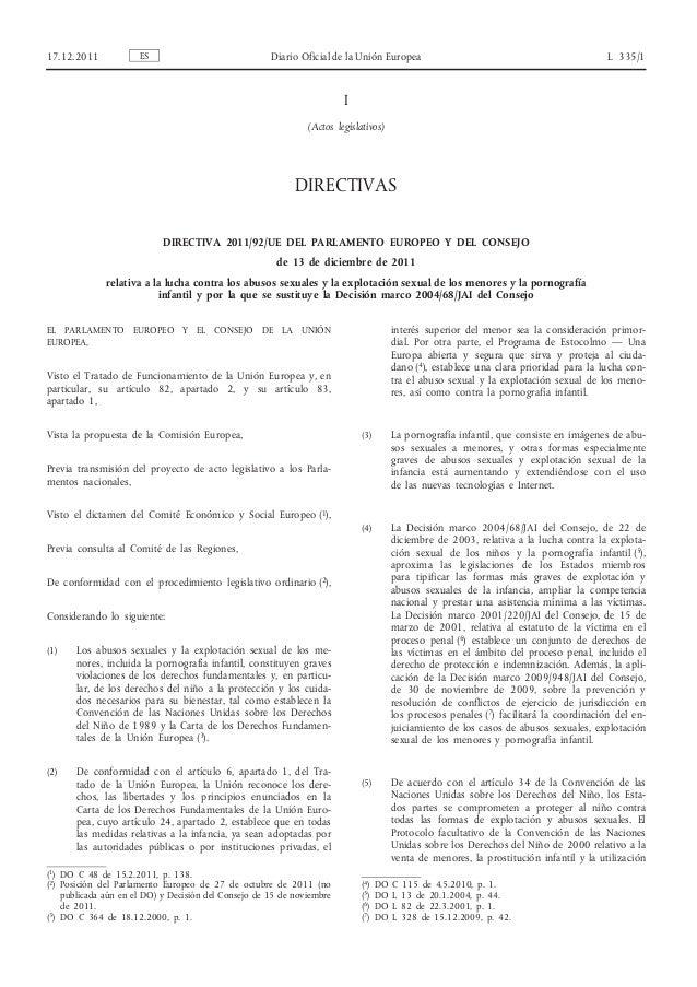 17.12.2011  ES  Diario Oficial de la Unión Europea  L 335/1  I (Actos legislativos)  DIRECTIVAS DIRECTIVA 2011/92/UE DEL P...