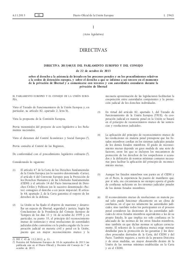 6.11.2013  ES  Diario Oficial de la Unión Europea  L 294/1  I (Actos legislativos)  DIRECTIVAS DIRECTIVA 2013/48/UE DEL PA...