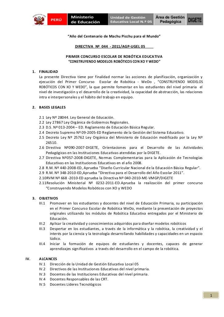 """""""Año del Centenario de Machu Picchu para el Mundo""""                               DIRECTIVA Nº 044 - 2011/AGP-UGEL 05      ..."""