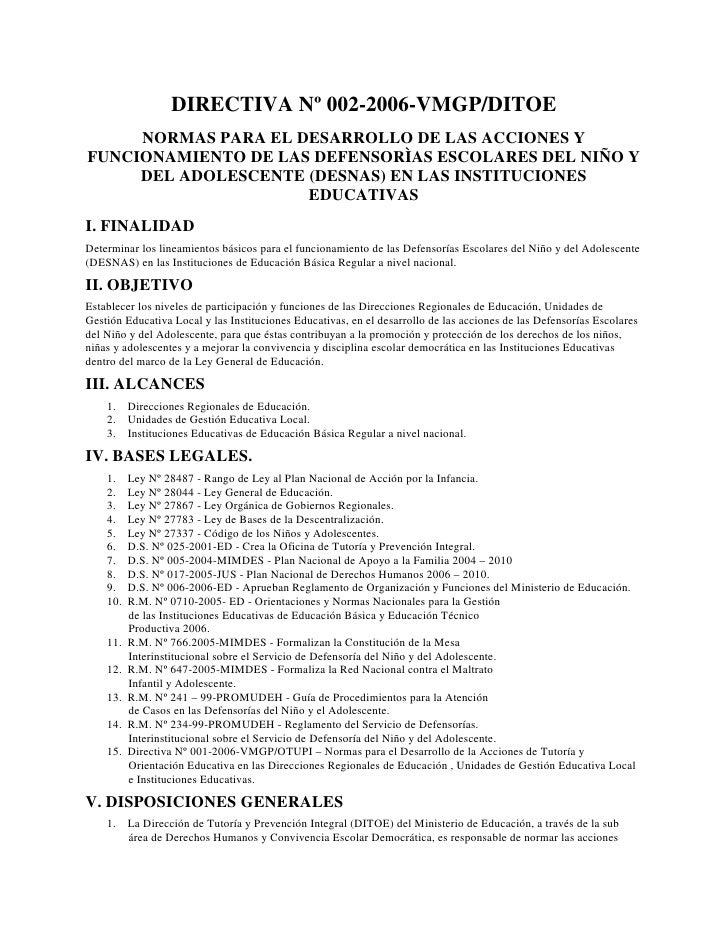DIRECTIVA Nº 002-2006-VMGP/DITOE      NORMAS PARA EL DESARROLLO DE LAS ACCIONES Y FUNCIONAMIENTO DE LAS DEFENSORÌAS ESCOLA...