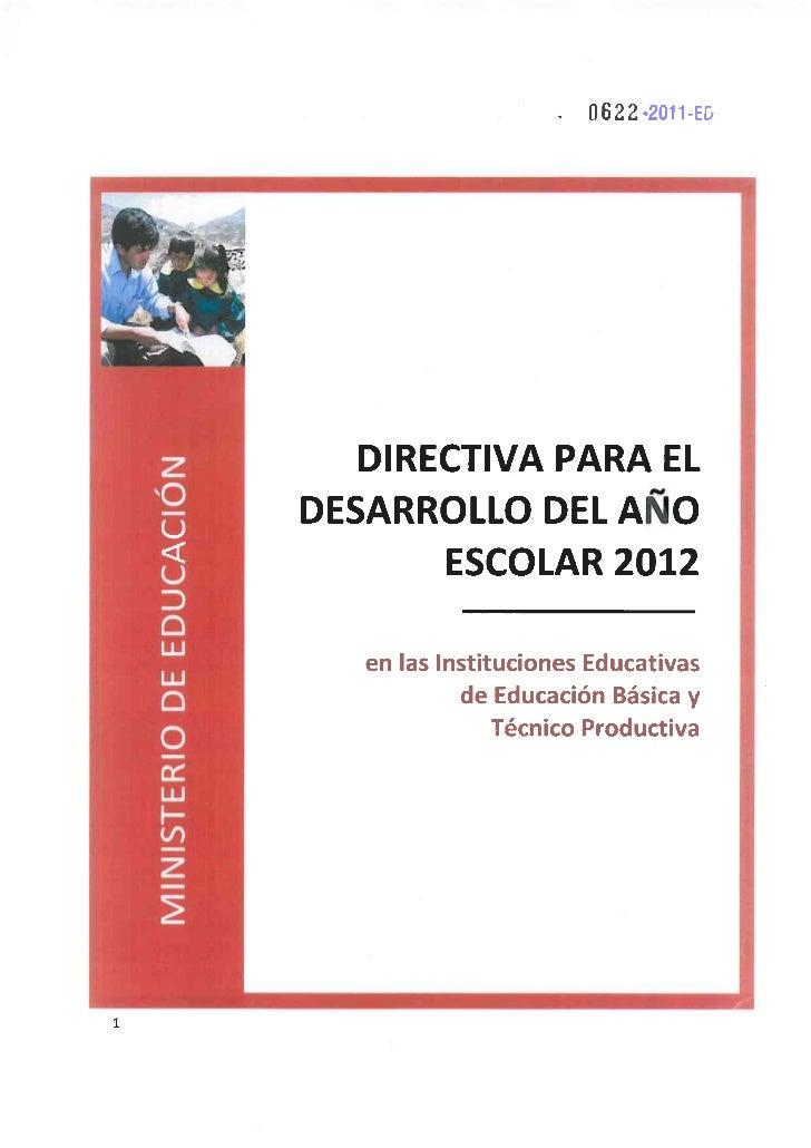 DIRECTIVA PARA EL AÑO ESCOLAR 2012