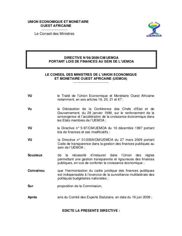 UNION ECONOMIQUE ET MONETAIRE OUEST AFRICAINE ----------------------- Le Conseil des Ministres DIRECTIVE N°06/2009/CM/UEMO...