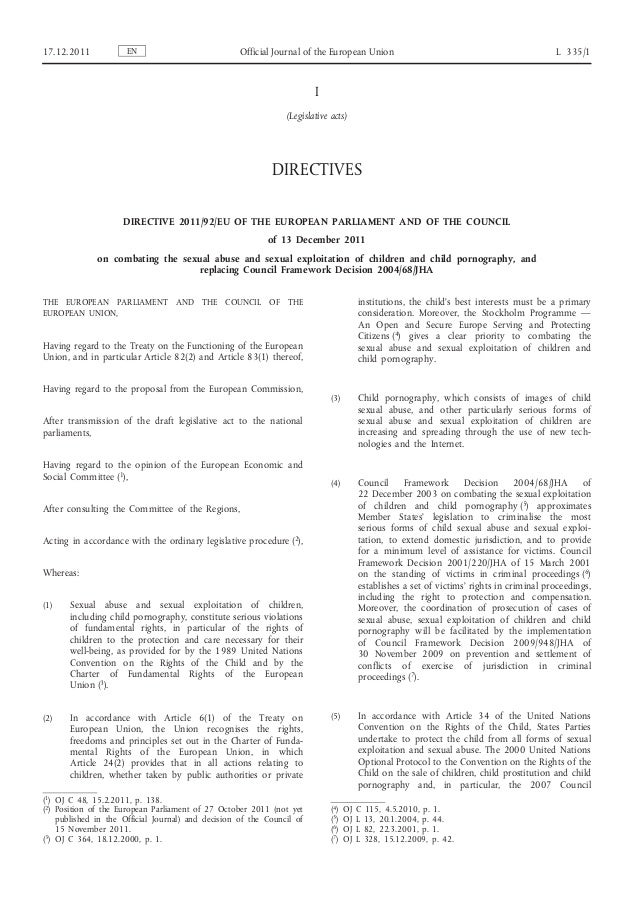 17.12.2011  EN  Official Journal of the European Union  L 335/1  I (Legislative acts)  DIRECTIVES DIRECTIVE 2011/92/EU OF ...