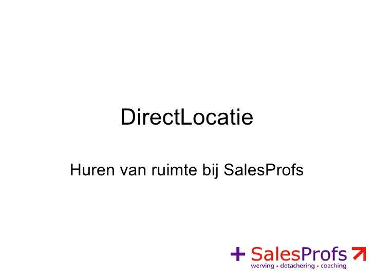 DirectLocatie Huren van ruimte bij SalesProfs