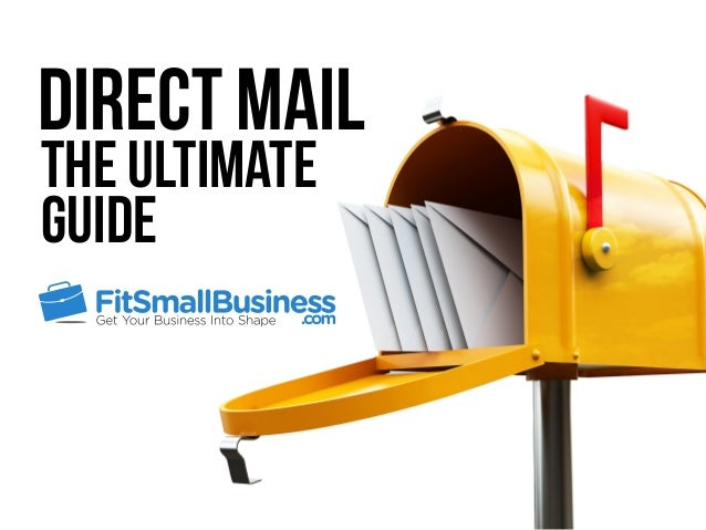 Direct Mail The Ultimate Guide