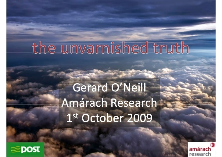 Gerard O'Neill Amárach Research  1st October 2009                      1