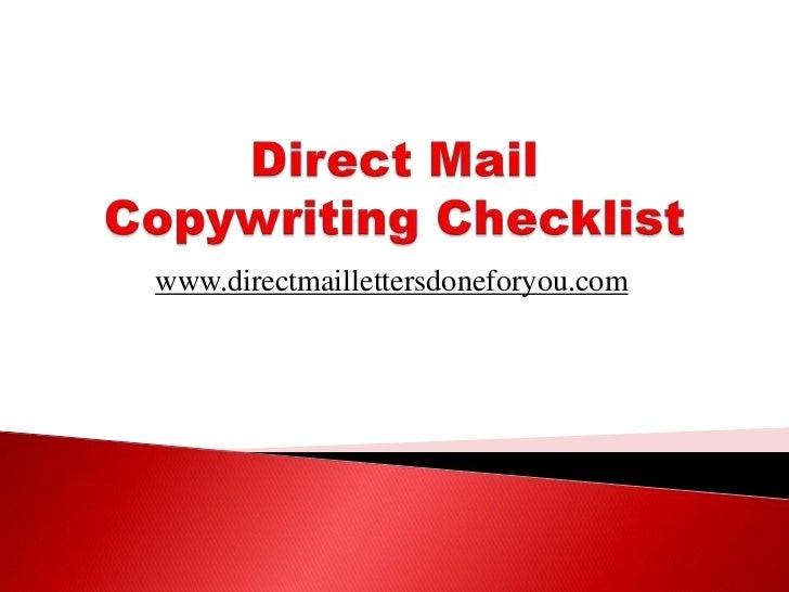 Direct Mail Copywriting Checklist<br />www.directmaillettersdoneforyou.com<br />