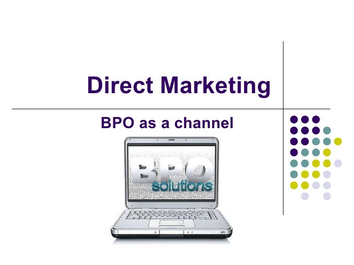 Direct Marketing BPO as a channel