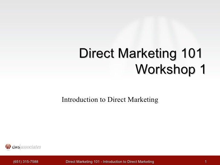 Direct Marketing 101 Workshop 1