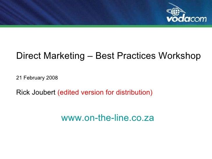 Direct Marketing – Best Practices Workshop   Rick Joubert   Vodacom (Tin180 Com)