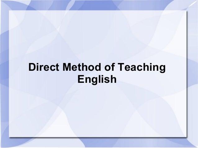 Direct method of teaching english
