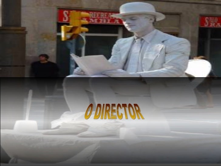 O DIRECTOR
