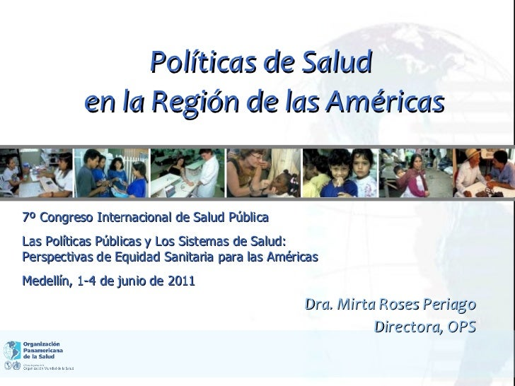 PAHO/WHO. Políticas de Salud en la Región de las Américas.