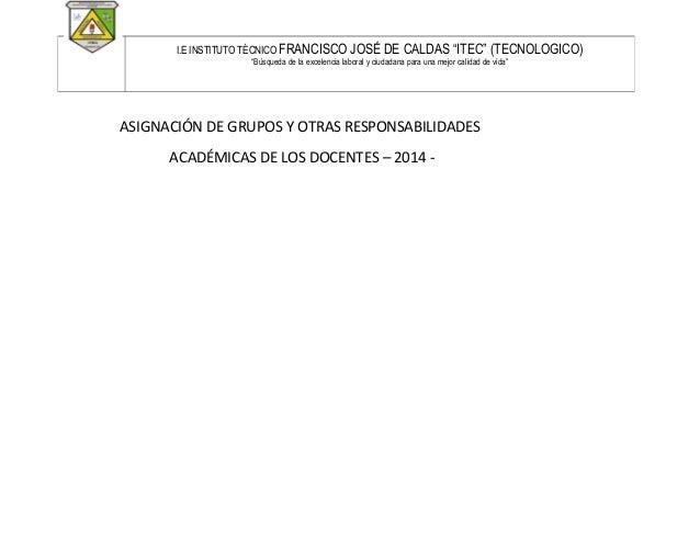 """I.E INSTITUTO TÉCNICO FRANCISCO  JOSÉ DE CALDAS """"ITEC"""" (TECNOLOGICO)  """"Búsqueda de la excelencia laboral y ciudadana para ..."""