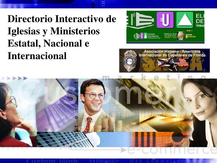 Directorio Interactivo de Iglesias y Ministerios  Estatal, Nacional e Internacional