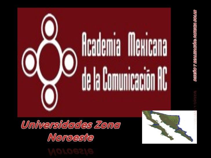 Directorio de universidades de comunicación región noreste.
