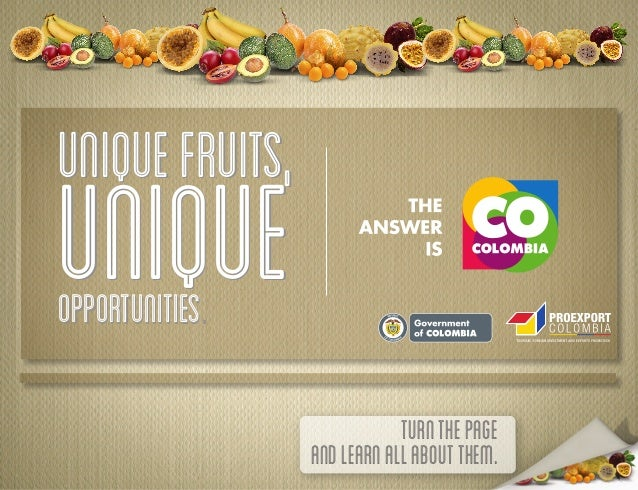 Unique fruits,uniqueopportunitiesopportunities.             L ib ertad   y O rd e n                             turn the p...