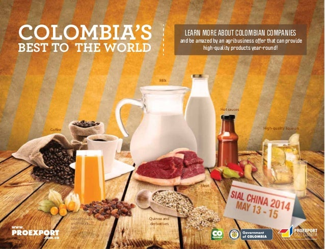 Libertad y Orden COLOMBIA'S BEST TO THE WORLD and be amazed by an agribusiness offer that can provide high-quality product...