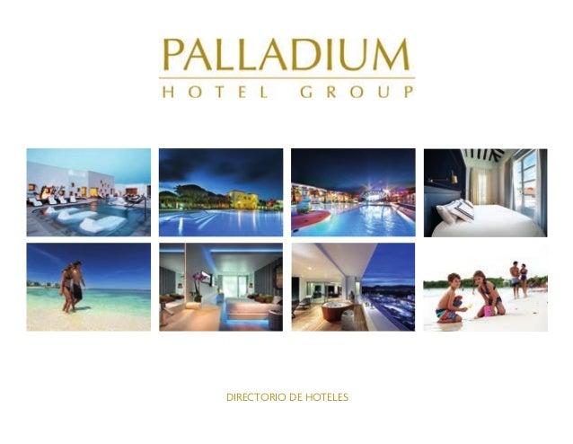 Directorio  Palladium Hotel Group -  Enero 2014 - Español