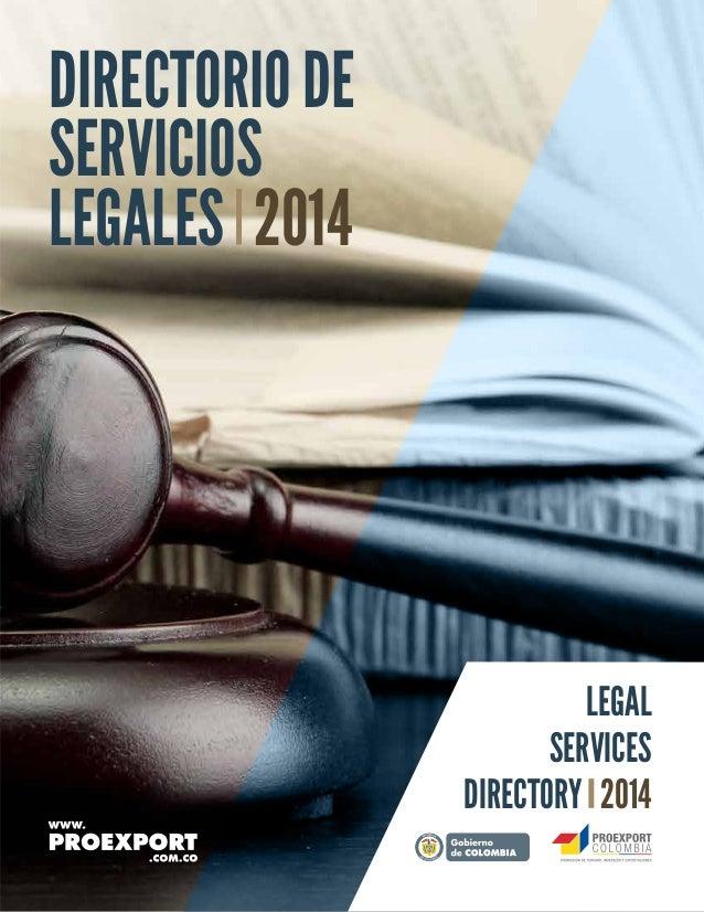 DIRECTORIODE SERVICIOS LEGALES 2014 LEGAL SERVICES DIRECTORY 2014 Libertad y Orden