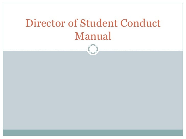 Director of Student Conduct          Manual