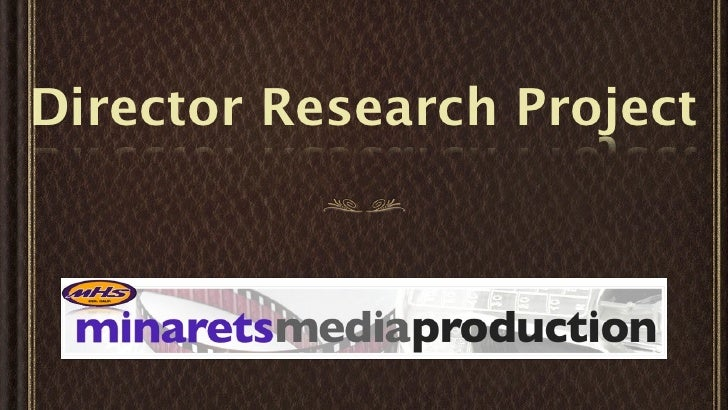 Director Research Project