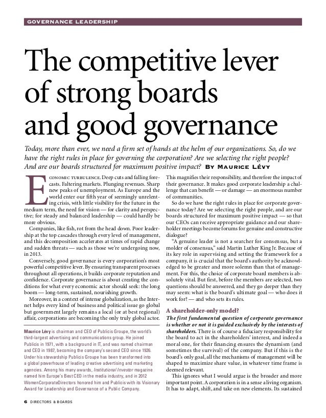 Governance Leadership  directors  boards The competitive lever of strong boards and good governance Today, more than ever,...