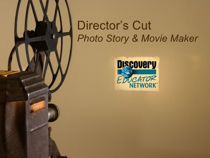 Directors Cut - Photo Story and Movie Maker