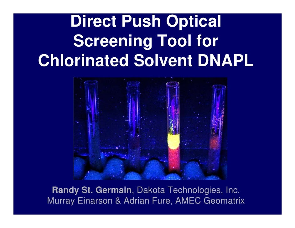 Direct Push Optical Screening Tool For Chlorinated Solvent Dnapl St Germain 12 2010