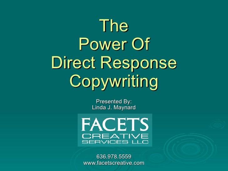 Direct  Response-Increasing Secrets by  Linda J. Maynard LJM Marketing www.ljmmarketing.net 7