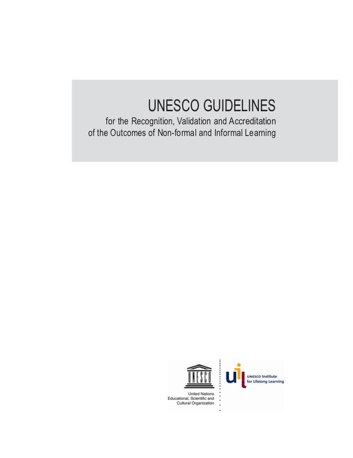 UNESCO GUIDELINES          for the Recognition, Validation and Accreditation    of the Outc...