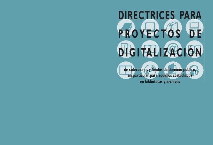 Directrices para proyectos de digitalización