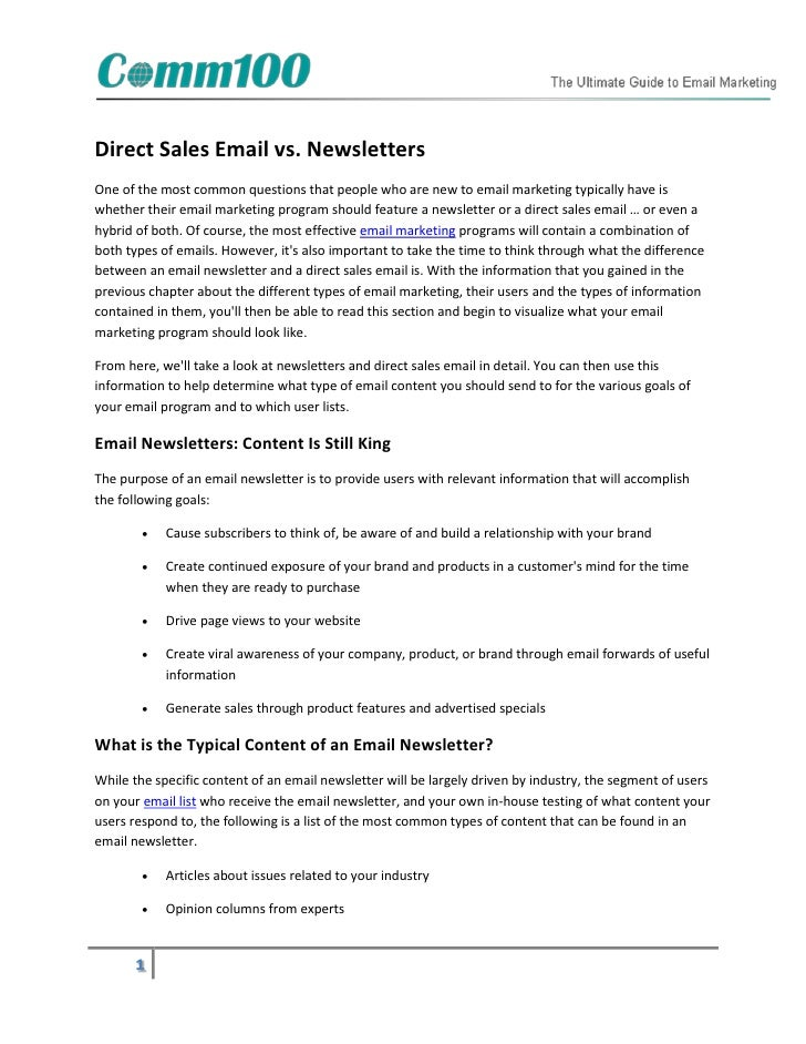 Direct Sales Email vs. NewslettersOne of the most common questions that people who are new to email marketing typically ha...