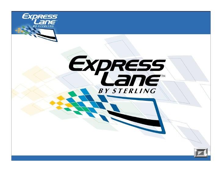 Introducing… ExpressLane                      ExpressLane Plus!