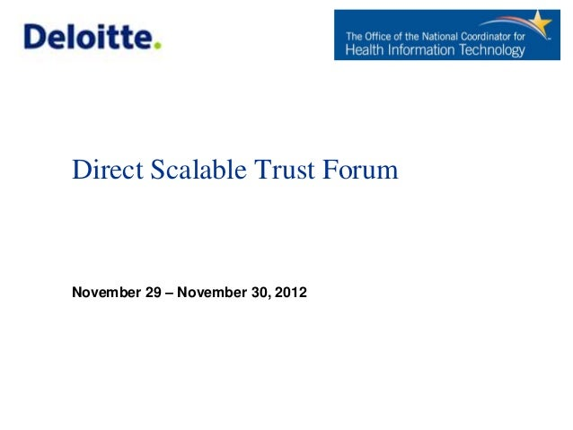 Direct Scalable Trust ForumNovember 29 – November 30, 2012