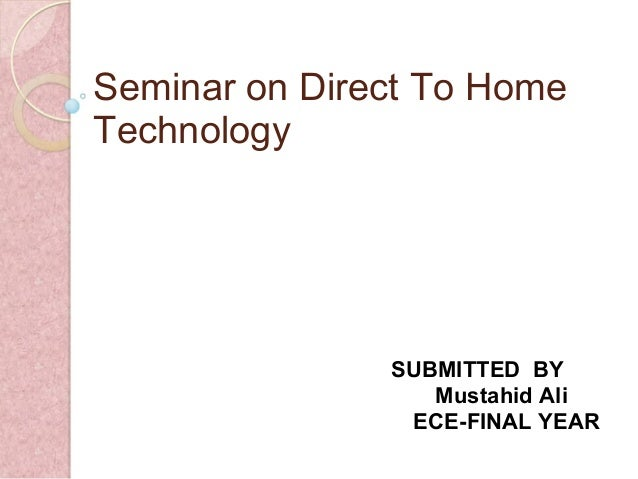 Direct To Home Technology
