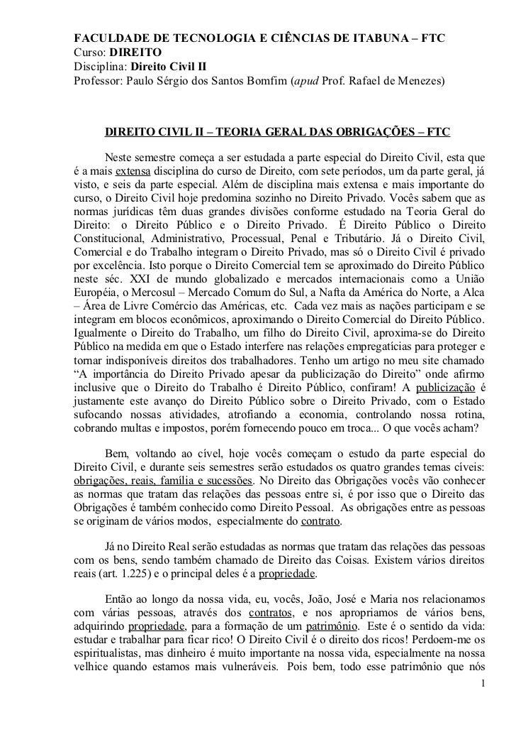FACULDADE DE TECNOLOGIA E CIÊNCIAS DE ITABUNA – FTCCurso: DIREITODisciplina: Direito Civil IIProfessor: Paulo Sérgio dos S...